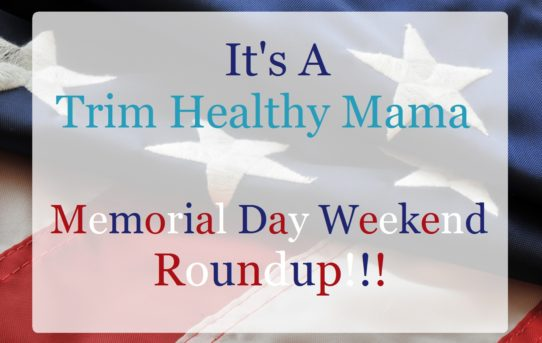 Memorial Day Week-end Recipe Roundup Ideas